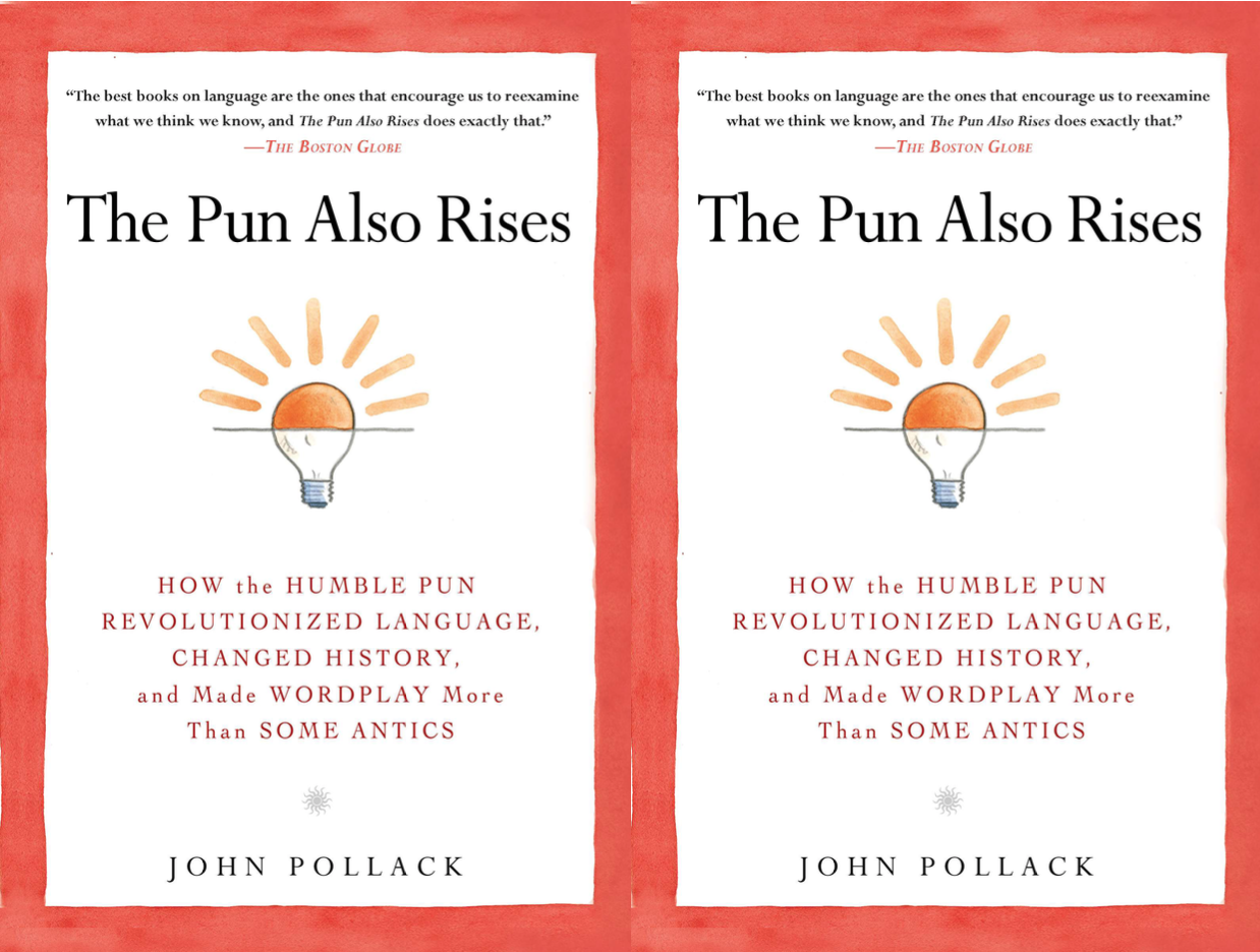 Cover image of John Pollack's The Pun Also Rises