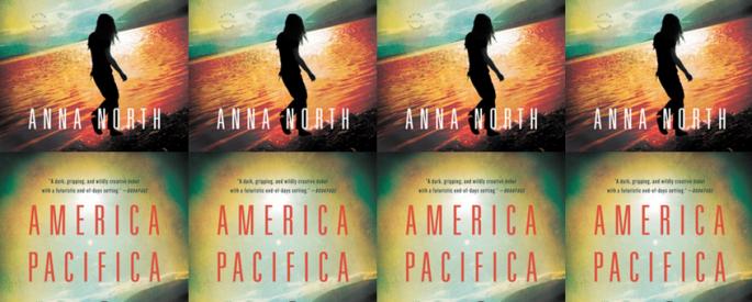 Cover art for Anna North's America Pacifica