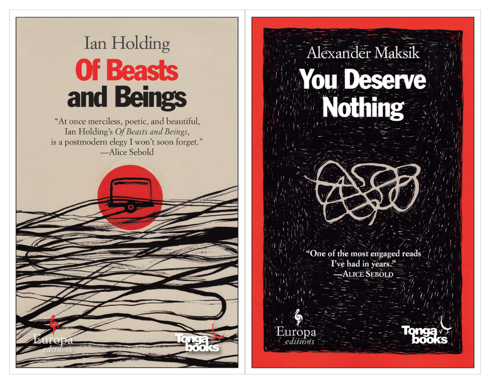 Cover art for Ian Holding's Of Beasts and Beings and Alexander Maksik's You Deserve Nothing
