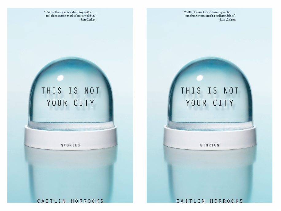 Cover art for This is Not Your City by Caitlin Horrocks