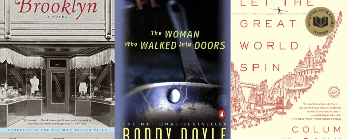 Cover art for Brooklyn by Colm Toibin, The Woman Who Walked Into Doors by Roddy Doyle, and Let the Great World Spin by Colum McCann