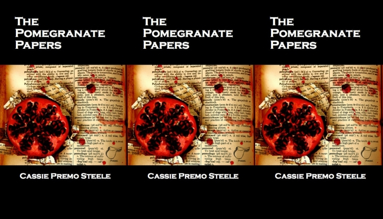 Three images of The Pomegranate Papers side-by-side. A pomegranate cut in half with seeds spilling onto and staining a book page.