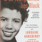 cover of To Be Young, Gifted, and Black by Lorraine Hansberry