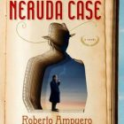 cover of The Neruda Case by Roberto Ampuero