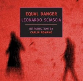 cover of Equal Danger by Leonardo Sciascia