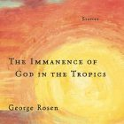 cover of The Immanence of God in the Tropics