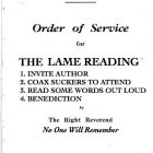 "an ""order of service"" for ""The Lame Reading"" lists out a series of four items: ""1. invite author 2. coax suckers to attend 3. read some words out loud 4. benediction by The Right Reverend No one Will Remember"" on ""Saturday April 2nd, 1966 at 7:30 pm"""
