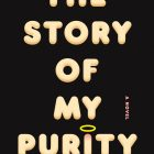 "the cover of the story of my purity by Francesco Pacifico--a halo has been illustrated over the ""i"" in purity"