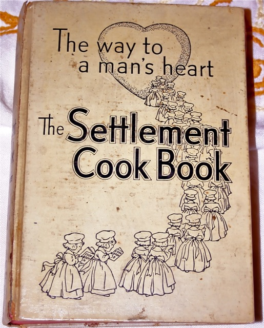 The Settlement Cook Book: the book Bonnie first learned to read on as a child.