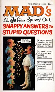"""Al Jaffee's """"Snappy Answers to Stupid Questions,"""" 1968"""
