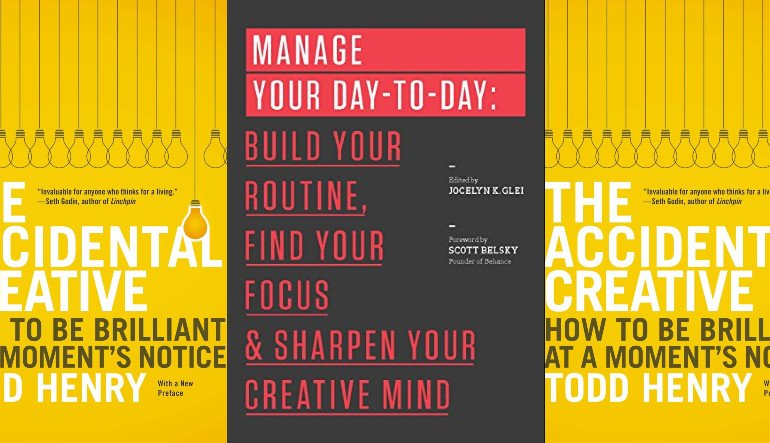 The Accidental Creative & Manage Your Day to Day