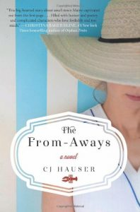 Book cover for The From-Aways by CJ Hauser showing a woman in a hat against a striped background