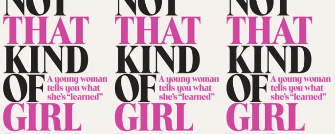 "White cover with black and pink text reading ""Not That Kind of Girl"" by Lena Dunham"