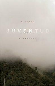 """Book cover of """"Juventud"""" by Vanessa Blakeslee"""