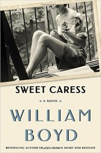 "Book cover of ""Sweet Caress"" by William Boyd"
