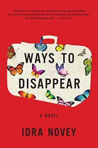 Book cover of Ways to Disappear by Idra Novey