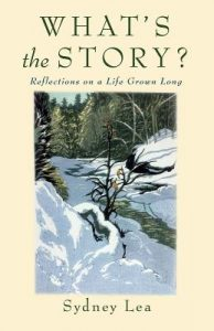 Book cover of WHAT'S THE STORY by Sydney Lea