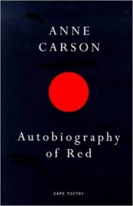 Book cover of Autobiography of Red by Anne Carson