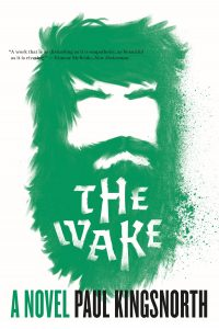 Book cover of The Wake by Paul Kingsnorth