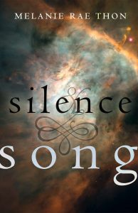 Book cover of Silence & Song by Melanie Rae Thon
