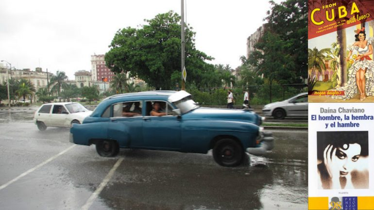 Picture of a car in Cuba driving through the Rain and the book covers of From Cuba with Love: Sex and Money in the 21st Century and El hombre, la hembra y el hambre
