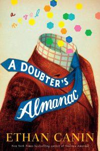 Book cover of A Doubter's Almanac by Ethan Canon