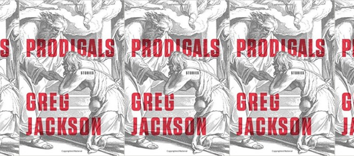 Side by side covers of Prodigals by Greg Jackson