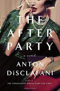 Cover of The After Party by Anton DiSclafani