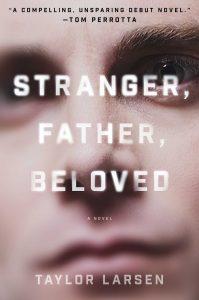 Book cover of Stranger, Father, Beloved by Taylor Larsen