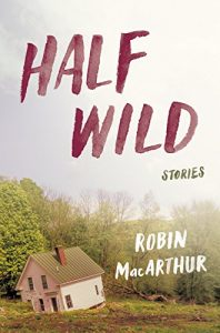 Book cover of Half Wilde by Robin MacArthur