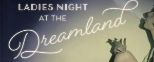 Ladies night at the dreamland cover