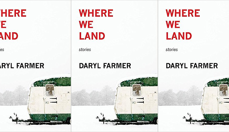 Book cover for Where we Land by Daryl Farmer repeating three times. The cover is a snowy landscape with a green and white RV.