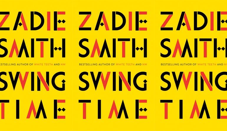 zadie smith_SWING TIME