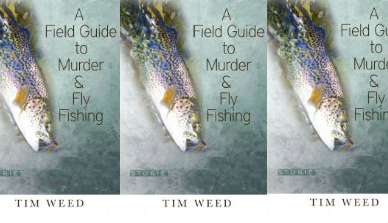 field guide to murder and fishing