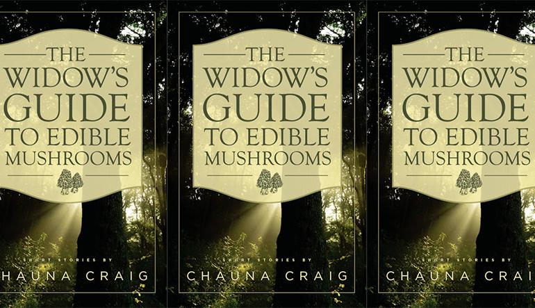 widow's guide to edible mushrooms_chauna craig