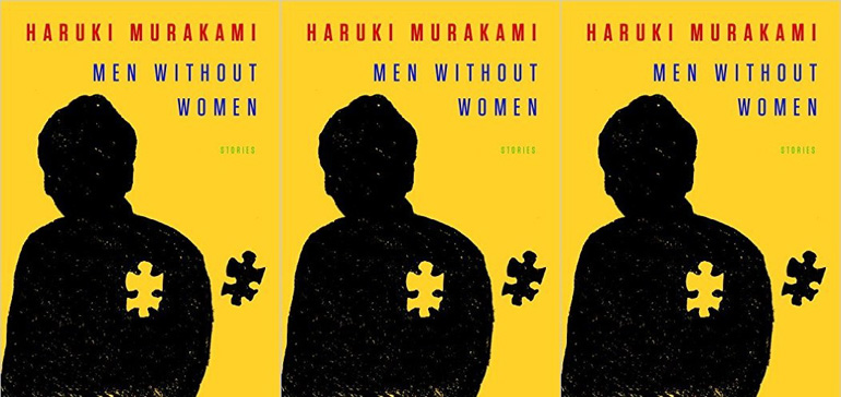 """Book cover for """"Men Without Women"""" by Haruki Murakami. The background is yellow and there is a black figure with a missing puzzle piece shown outside out the body."""