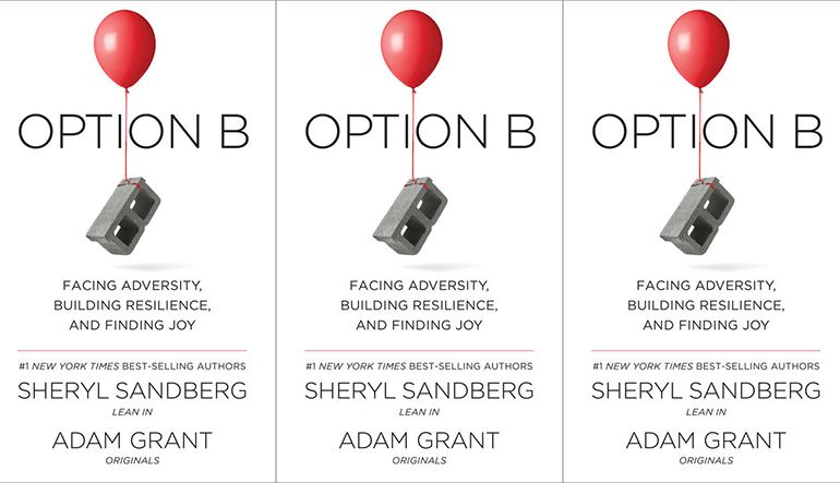 """Book cover for """"Option B"""" by Sheryl Sandberg and Adam Grant. The background is white and there is a cinderblock attached to a balloon in the center."""