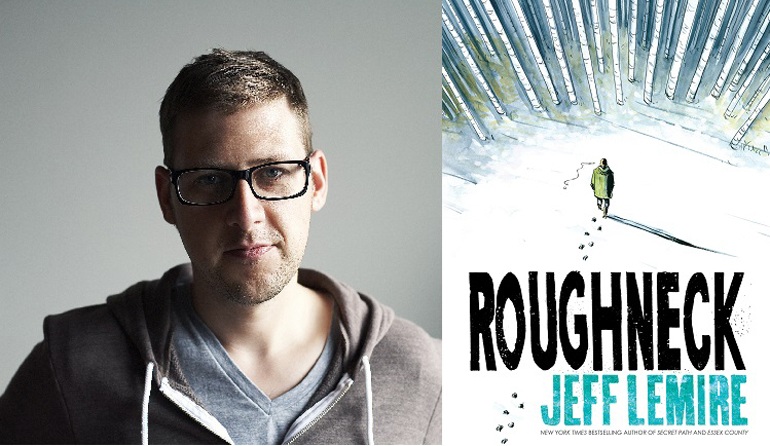 """Person wearing glasses posing for the camera on the left. Book cover for """"Roughneck"""" by Jeff Lemire on the right. On the cover a person walks through the snow leaving behind footprints."""