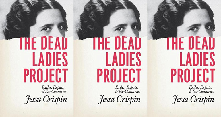 """Book cover for """"The Dead Ladies Project"""" by Jessa Crispin. A portrait of a woman from the eyes up is featured on the top of the cover with the text below it."""