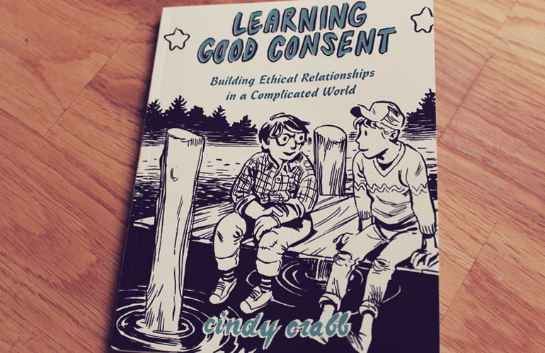 """Book cover for """"Learning Good Consent"""" by Cindy Crall. Two cartoon boys sit on a boat dock underneath the title."""