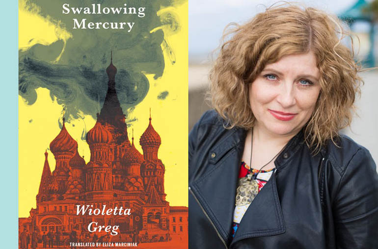 """On the left is the book cover for """"Swallowing Mercury"""" by Wioletta Greg, with a large red building covered in smoke at the top. On the right is a photograph of a woman in a leather jacket posing for the camera."""
