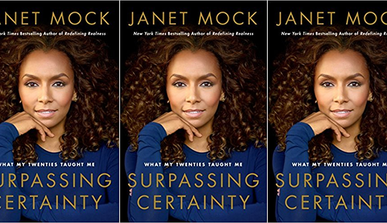 """Book cover for """"Surpassing Certainty"""" by Janet Mock, with a headshot of a woman with brown curly hair in the center."""