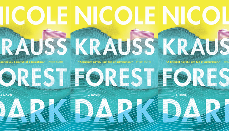 """Book cover for """"Forest Dark"""" by Nicole Krauss with ocean waves painted in the background."""