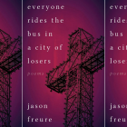 Cover of the book Everyone Rides the Bus in a City of Losers