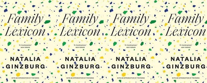 "A yellow book cover with green and blue and bright yellow specs with the text ""Family Lexicon by Natalia Ginzburg, which the New Yorker calls 'A Masterpiece.'"""