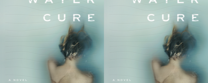 Cover art for The Water Cure by Sophie Mackintosh