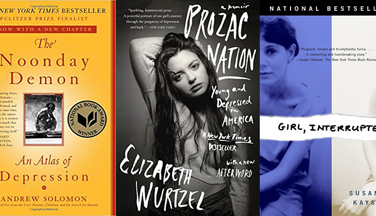 Book covers for The Noonday Demon, Prozac Nation, and Girl, Interrputed