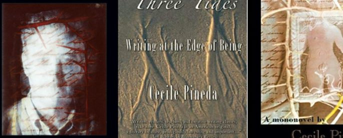 Books by Cecile Pineda - Face, Three Tides, and Redoubt