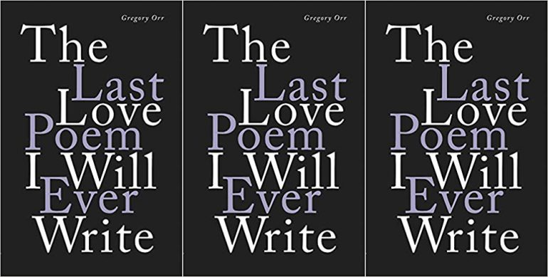 """black book cover reading """"The Last Love Poem I Will Ever Write"""""""
