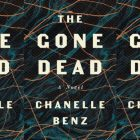"Dark cover with orange and blue abstract lines reading ""The Gone Dead"" by Chanelle Benz"